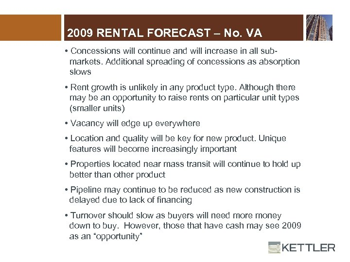 2009 RENTAL FORECAST – No. VA • Concessions will continue and will increase in