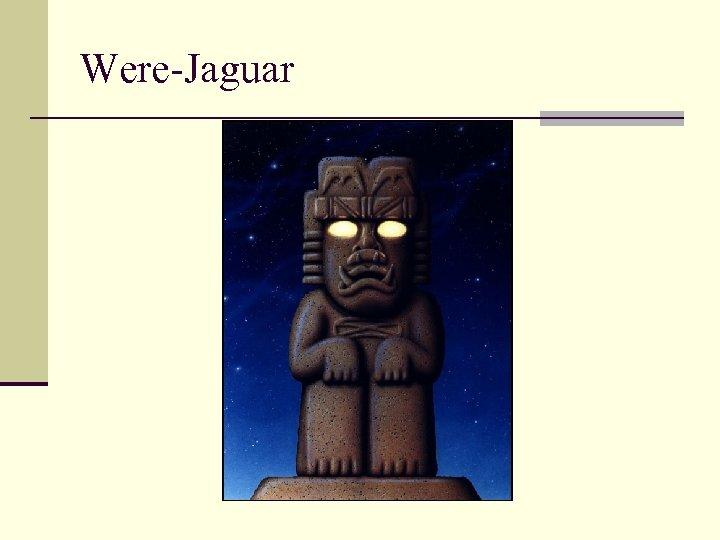 Were-Jaguar