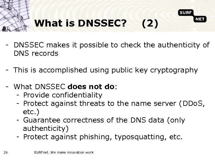 What is DNSSEC? (2) - DNSSEC makes it possible to check the authenticity of