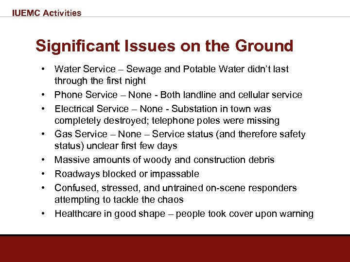 IUEMC Activities Significant Issues on the Ground • Water Service – Sewage and Potable