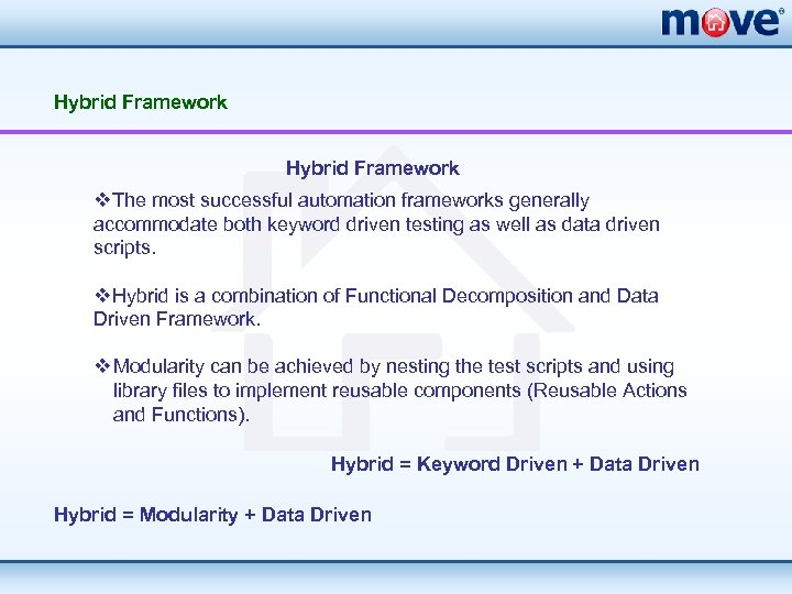 Hybrid Framework v. The most successful automation frameworks generally accommodate both keyword driven testing