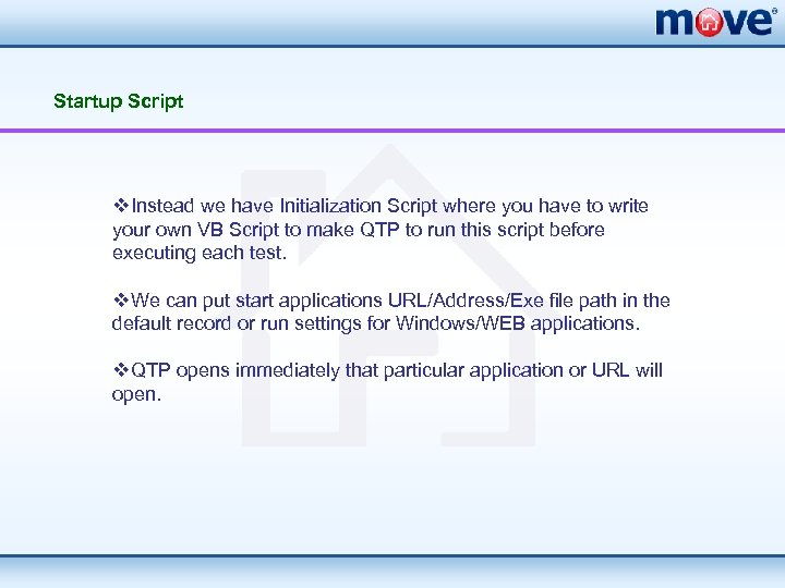 Startup Script v. Instead we have Initialization Script where you have to write your