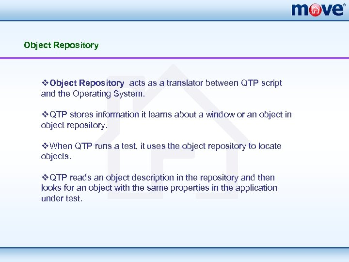 Object Repository v. Object Repository acts as a translator between QTP script and the