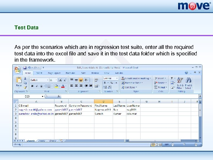 Test Data As per the scenarios which are in regression test suite, enter all