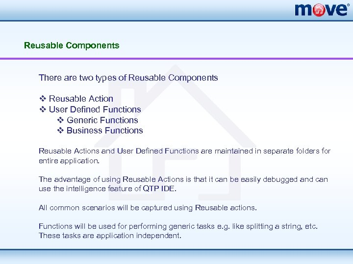Reusable Components There are two types of Reusable Components v Reusable Action v User