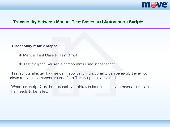 Traceability between Manual Test Cases and Automation Scripts Traceability matrix maps: v Manual Test