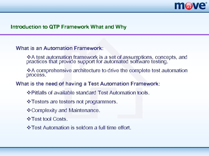 Introduction to QTP Framework What and Why What is an Automation Framework: v. A