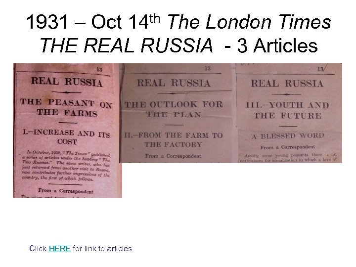 1931 – Oct 14 th The London Times THE REAL RUSSIA - 3 Articles