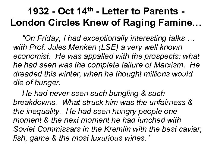 1932 - Oct 14 th - Letter to Parents London Circles Knew of Raging