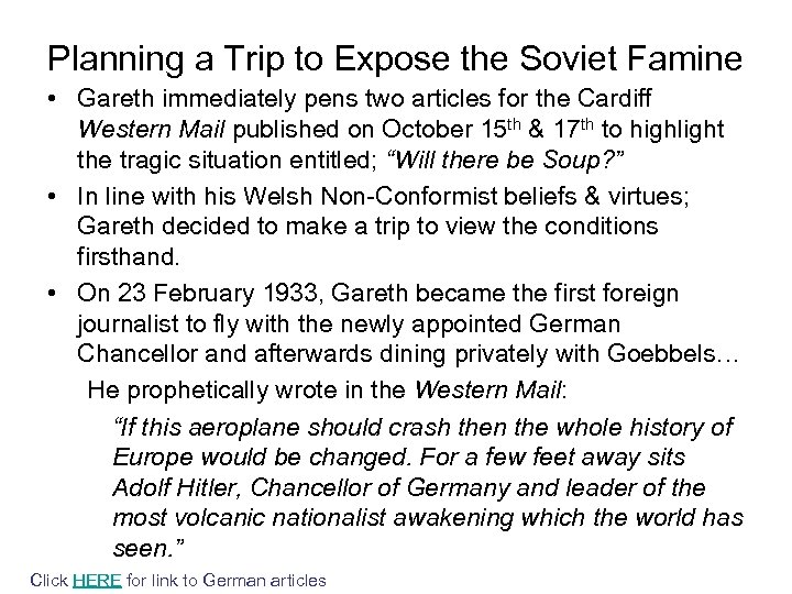 Planning a Trip to Expose the Soviet Famine • Gareth immediately pens two articles