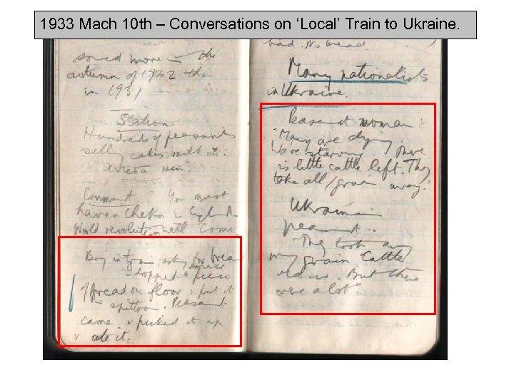 1933 Mach 10 th – Conversations on 'Local' Train to Ukraine.