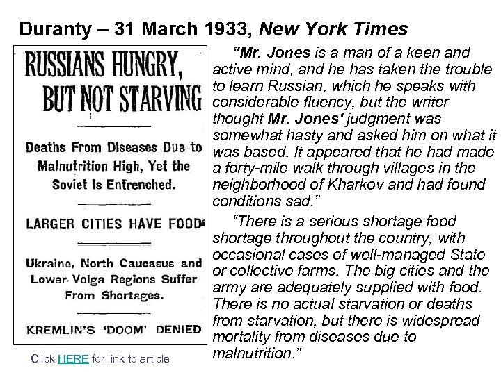 Duranty – 31 March 1933, New York Times Click HERE for link to article