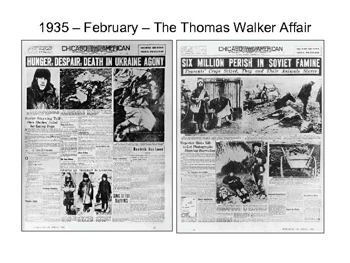 1935 – February – The Thomas Walker Affair • show pic of articles