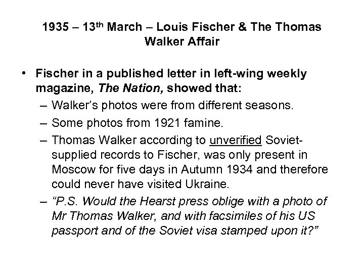 1935 – 13 th March – Louis Fischer & The Thomas Walker Affair •