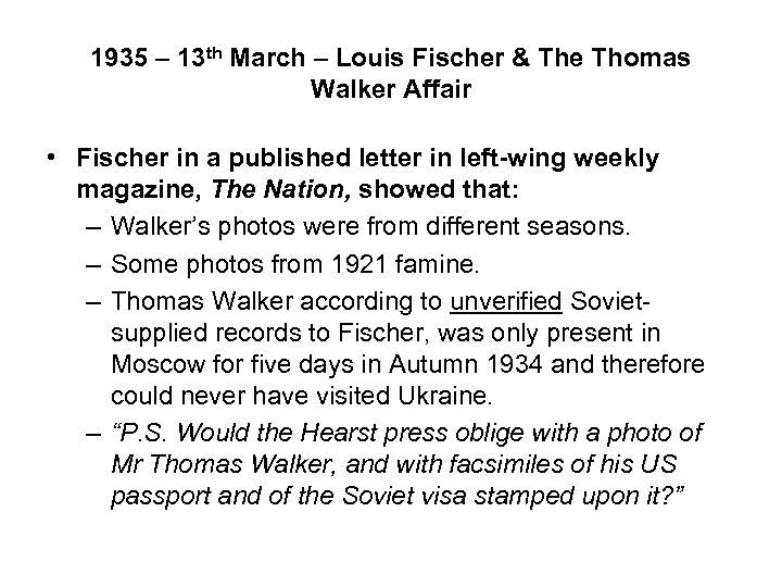 1935 – 13 th March – Louis Fischer & The Thomas Walker Affair •