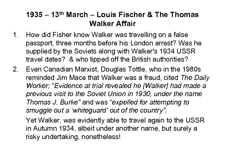 1935 – 13 th March – Louis Fischer & The Thomas Walker Affair 1.