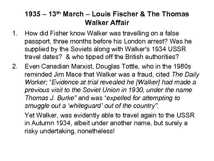 1935 – 13 th March – Louis Fischer & The Thomas Walker Affair 1.