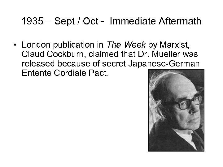 1935 – Sept / Oct - Immediate Aftermath • London publication in The Week