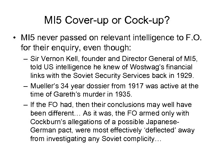 MI 5 Cover-up or Cock-up? • MI 5 never passed on relevant intelligence to