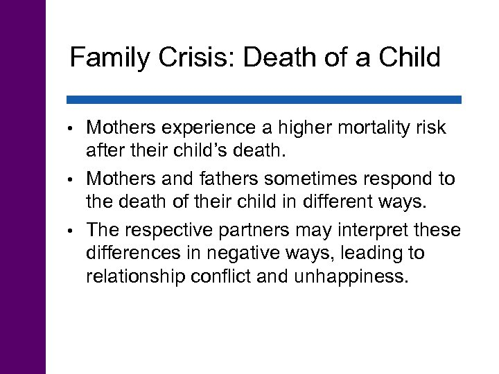 Family Crisis: Death of a Child Mothers experience a higher mortality risk after their