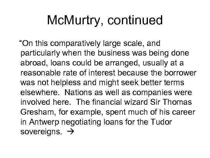 "Mc. Murtry, continued ""On this comparatively large scale, and particularly when the business was"