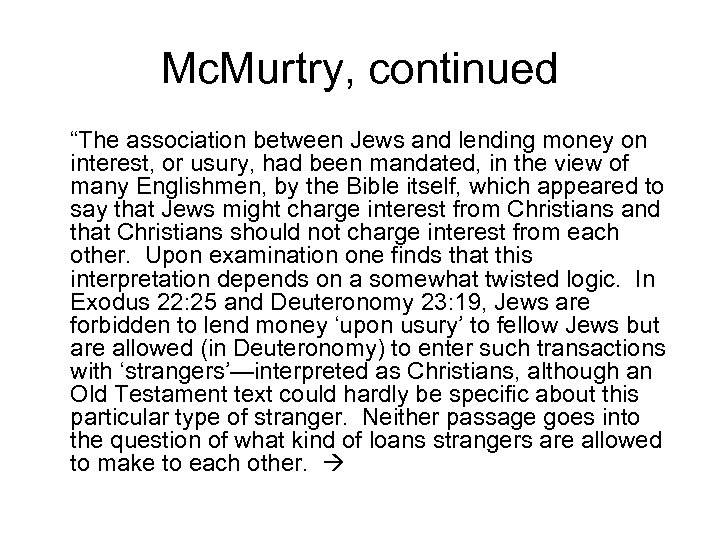 "Mc. Murtry, continued ""The association between Jews and lending money on interest, or usury,"