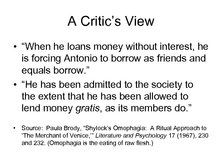 "A Critic's View • ""When he loans money without interest, he is forcing Antonio"