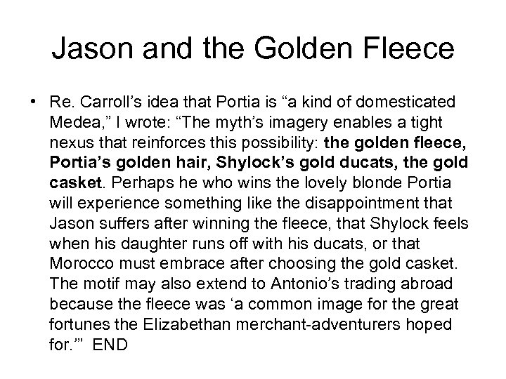 "Jason and the Golden Fleece • Re. Carroll's idea that Portia is ""a kind"