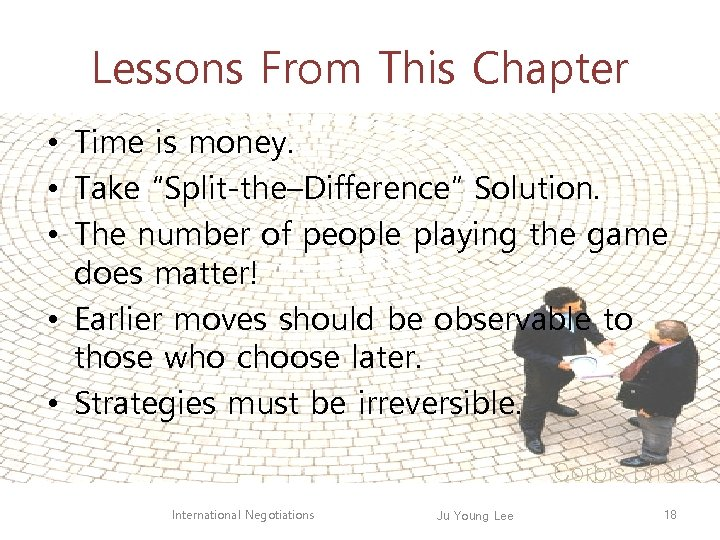 """Lessons From This Chapter • Time is money. • Take """"Split-the–Difference"""" Solution. • The"""