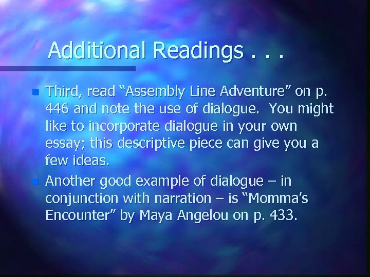 "Additional Readings. . . n n Third, read ""Assembly Line Adventure"" on p. 446"
