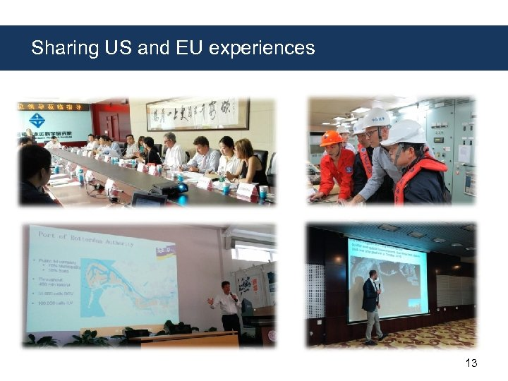 Sharing US and EU experiences 13