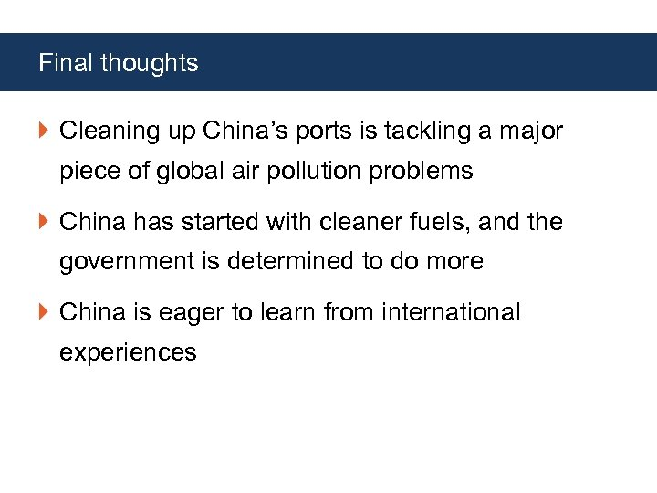 Final thoughts Cleaning up China's ports is tackling a major piece of global air