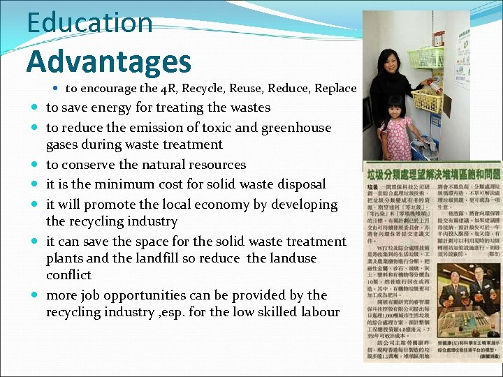 Education Advantages to encourage the 4 R, Recycle, Reuse, Reduce, Replace to save energy