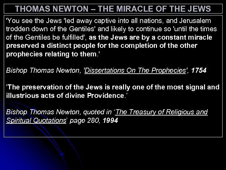 THOMAS NEWTON – THE MIRACLE OF THE JEWS 'You see the Jews 'led away