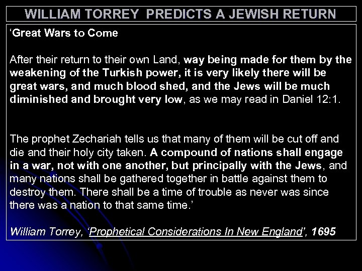 WILLIAM TORREY PREDICTS A JEWISH RETURN 'Great Wars to Come After their return to
