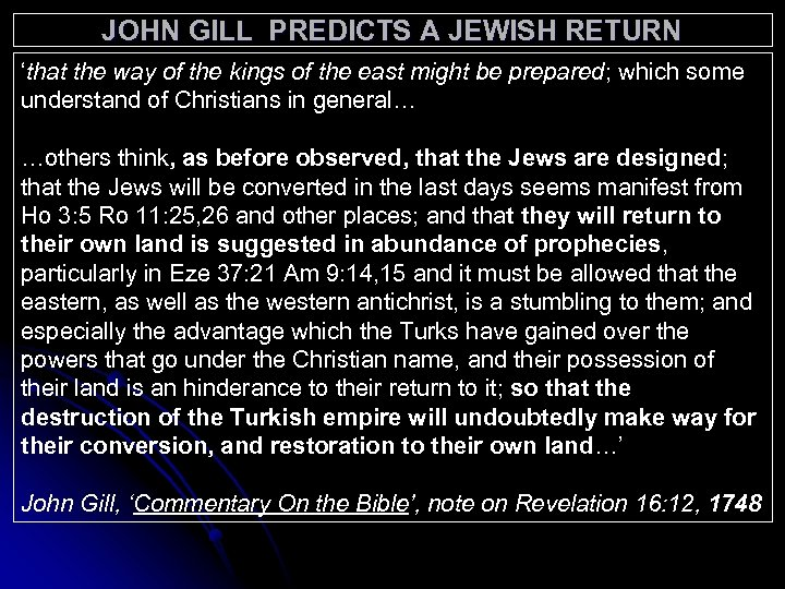 JOHN GILL PREDICTS A JEWISH RETURN 'that the way of the kings of the