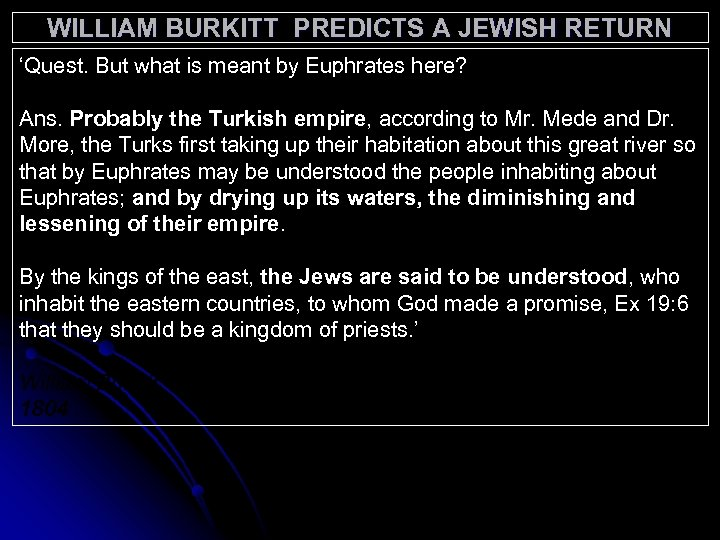 WILLIAM BURKITT PREDICTS A JEWISH RETURN 'Quest. But what is meant by Euphrates here?