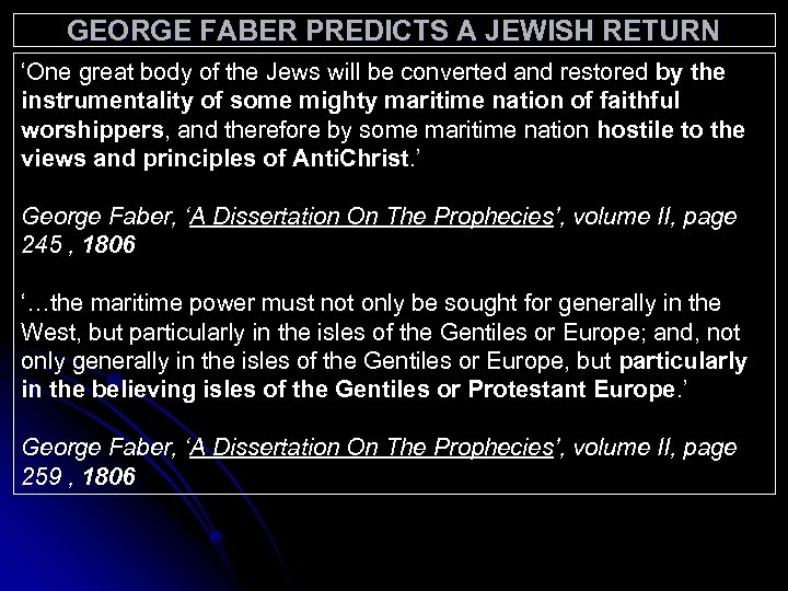 GEORGE FABER PREDICTS A JEWISH RETURN 'One great body of the Jews will be