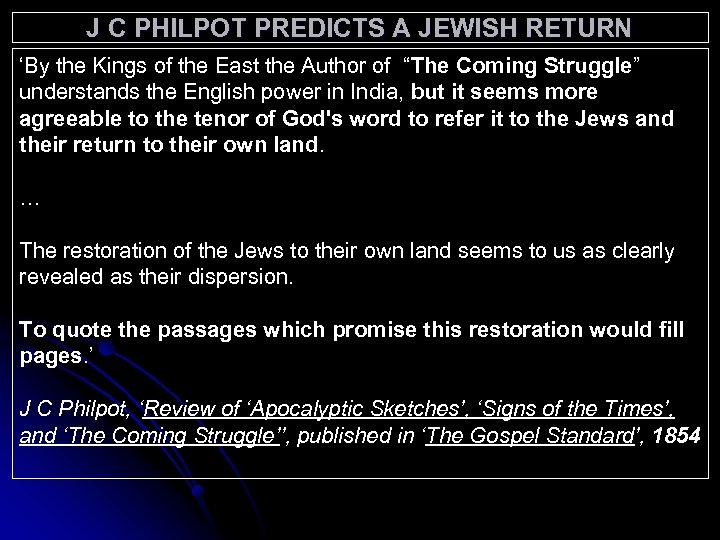 J C PHILPOT PREDICTS A JEWISH RETURN 'By the Kings of the East the