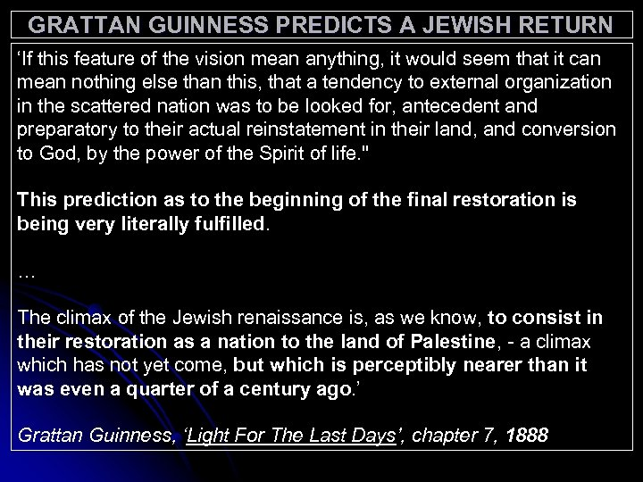 GRATTAN GUINNESS PREDICTS A JEWISH RETURN 'If this feature of the vision mean anything,