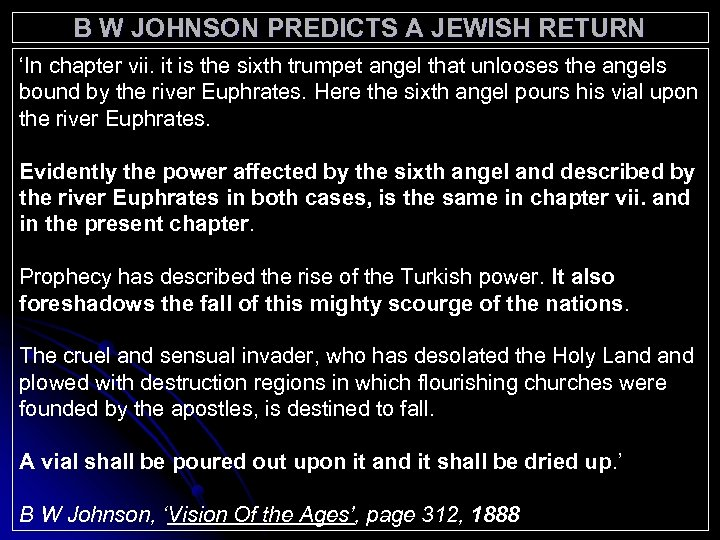 B W JOHNSON PREDICTS A JEWISH RETURN 'In chapter vii. it is the sixth