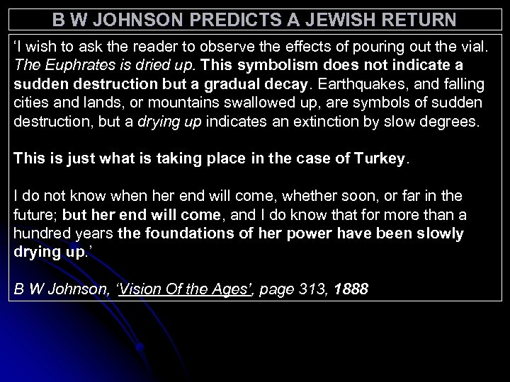 B W JOHNSON PREDICTS A JEWISH RETURN 'I wish to ask the reader to