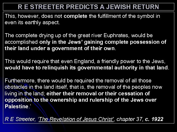 R E STREETER PREDICTS A JEWISH RETURN This, however, does not complete the fulfillment
