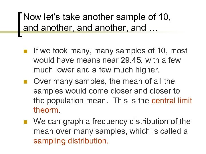 Now let's take another sample of 10, and another, and … n n n