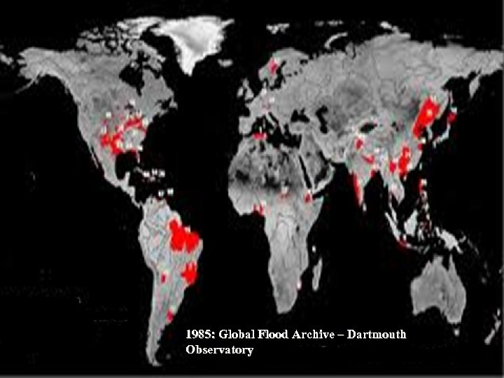 1985: Global Flood Archive – Dartmouth Observatory