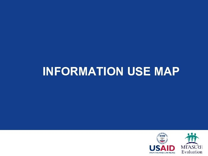INFORMATION USE MAP
