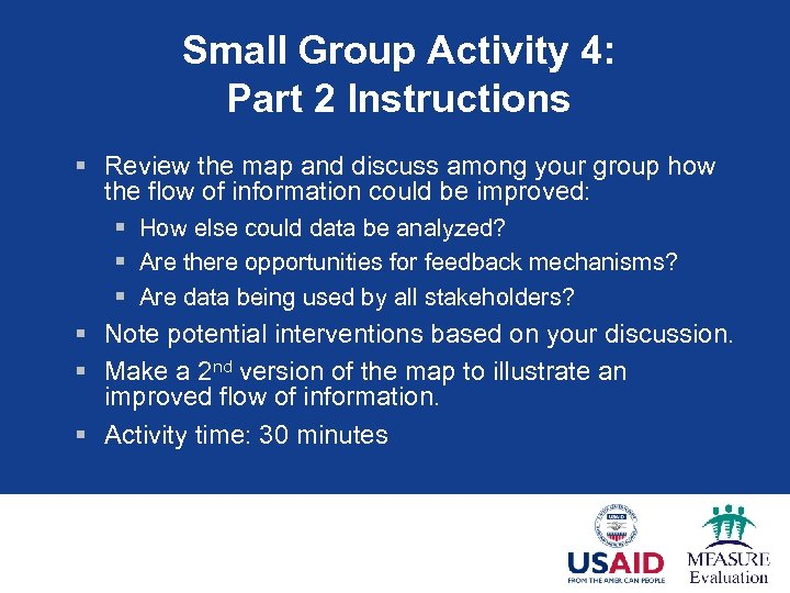 Small Group Activity 4: Part 2 Instructions § Review the map and discuss among