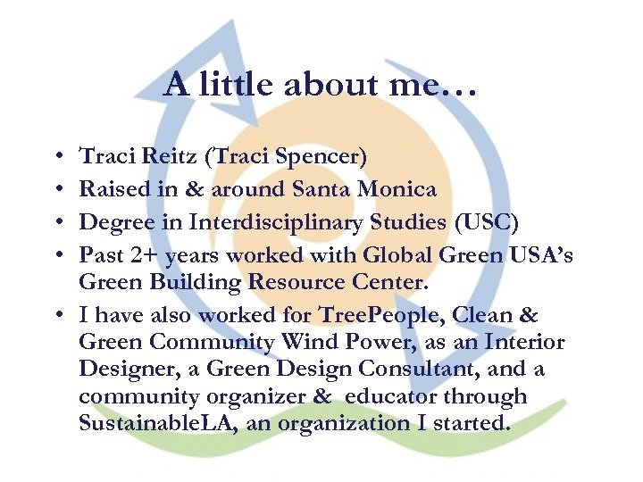 A little about me… • • Traci Reitz (Traci Spencer) Raised in & around