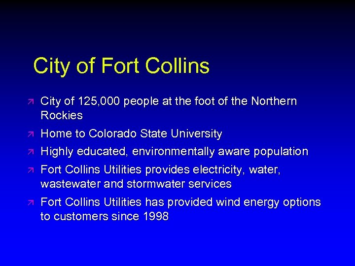 City of Fort Collins ä ä ä City of 125, 000 people at the