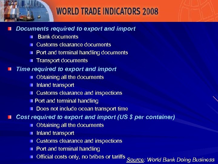 Documents required to export and import Bank documents Customs clearance documents Port and terminal